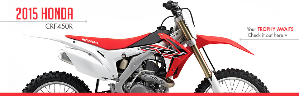 2015 Honda CRF450R: Click here to view the model.