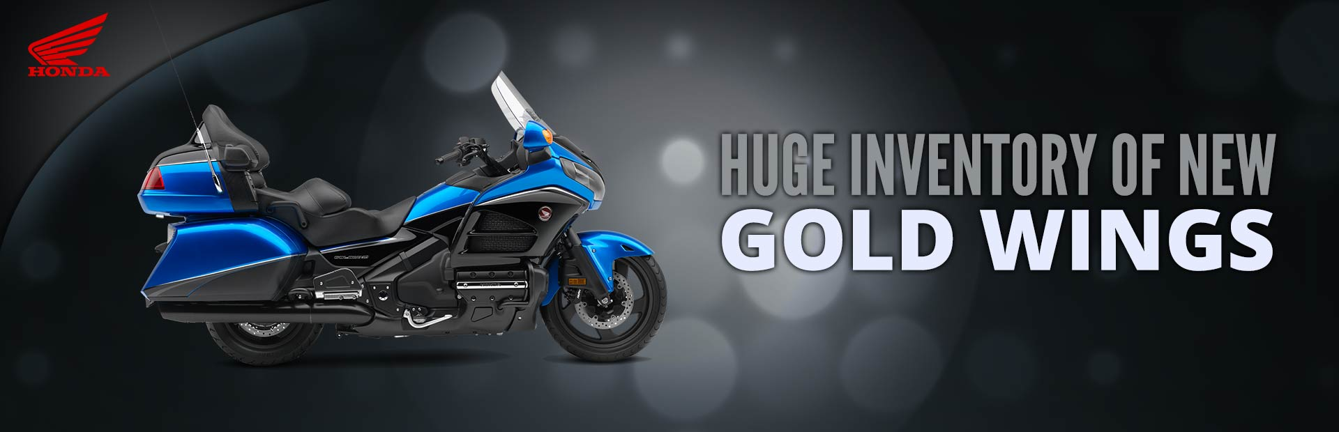 Click here to check out our huge inventory of Honda Gold Wings.