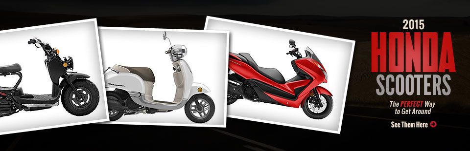 2015 Honda Scooters: Click here to view the models.