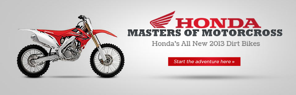 Click here to view 2013 Honda dirt bikes.