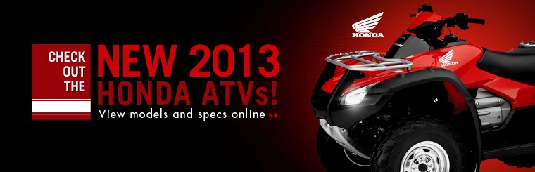 Click here to view the 2013 Honda ATVs.