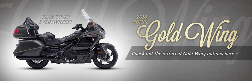 2016 Honda Gold Wing Models: Click here to view our selection.