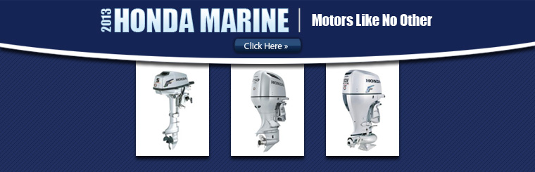 Click here to view the 2013 Honda Marine outboard motors.