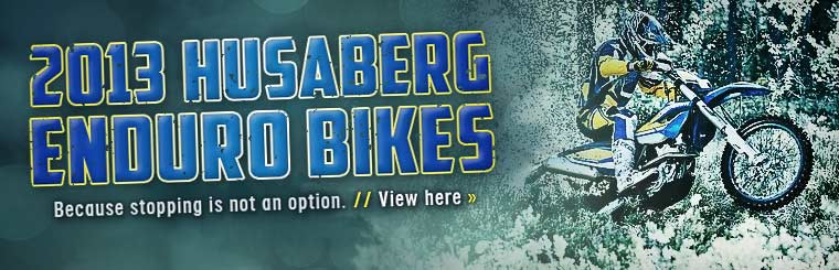 Click here to view the 2013 Husaberg enduro bikes.