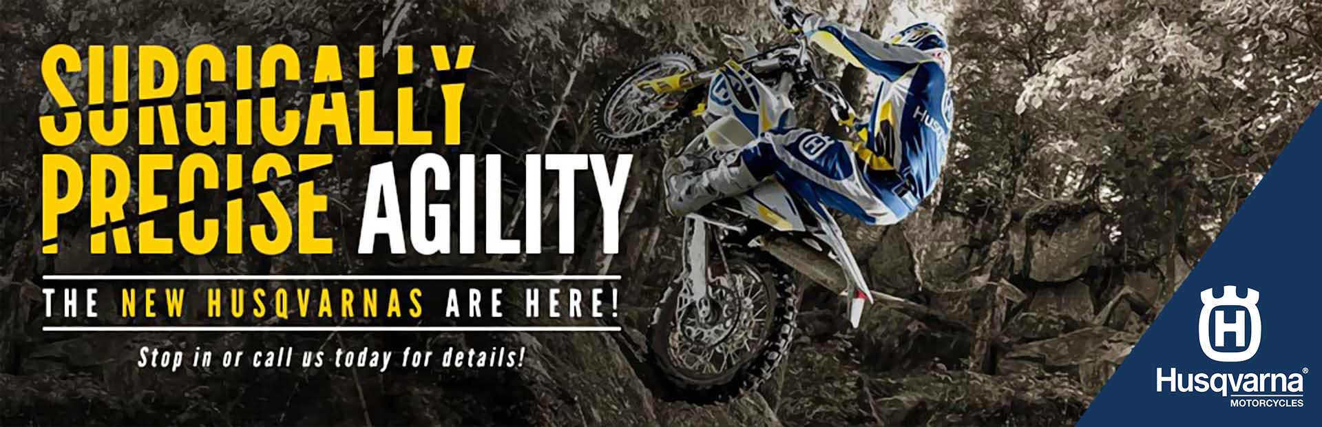 Click here to view the new Husqvarna dirt bikes.