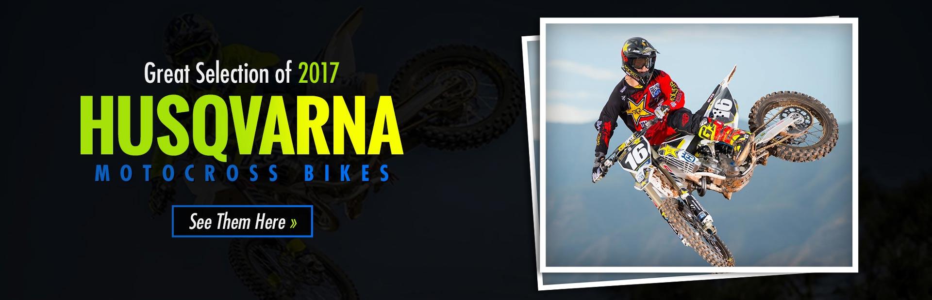 2017 Husqvarna Motocross Bikes: Click here to view the models.
