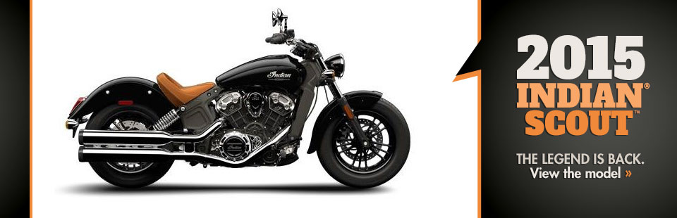Click here to view the 2015 Indian® Scout™.
