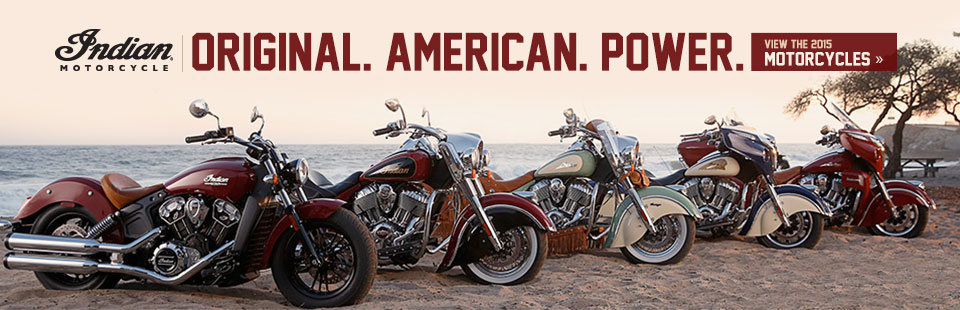 View the 2015 Indian motorcycles.