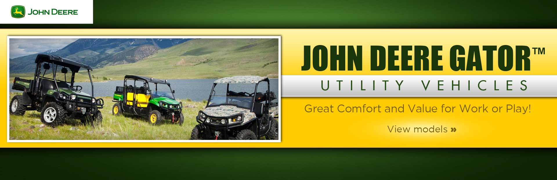 Click here to view John Deere Gator™ utility vehicles.