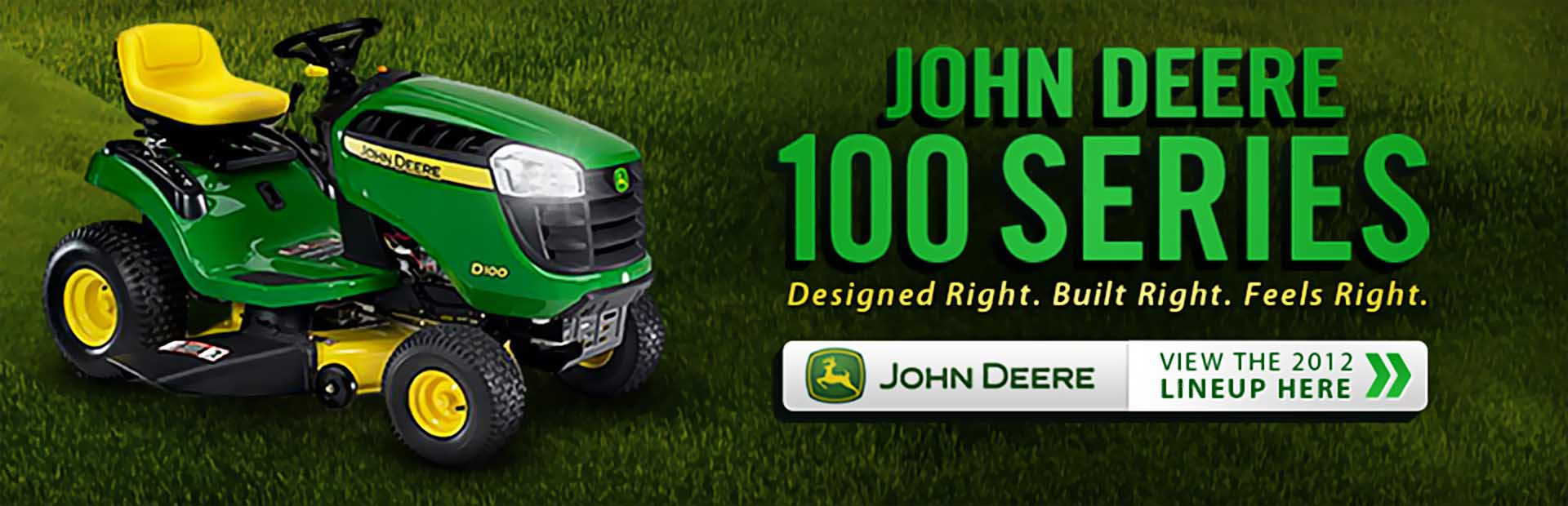Click here to view the lineup of John Deere 100 Series lawn mowers.