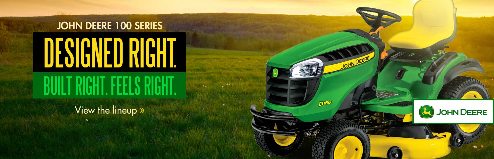 John Deere 100 Series: Click here to view the lineup.