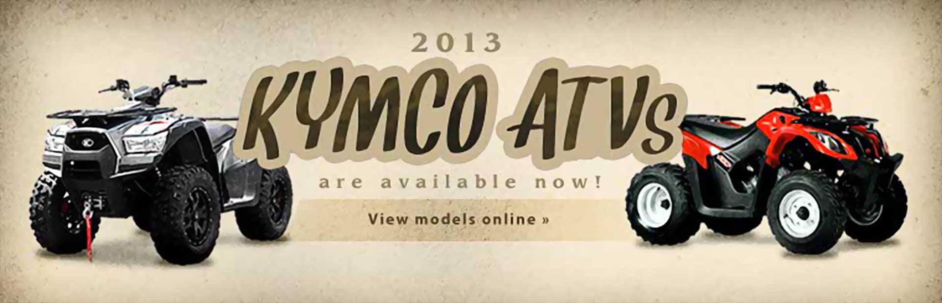 Click here to view the 2013 KYMCO ATVs.
