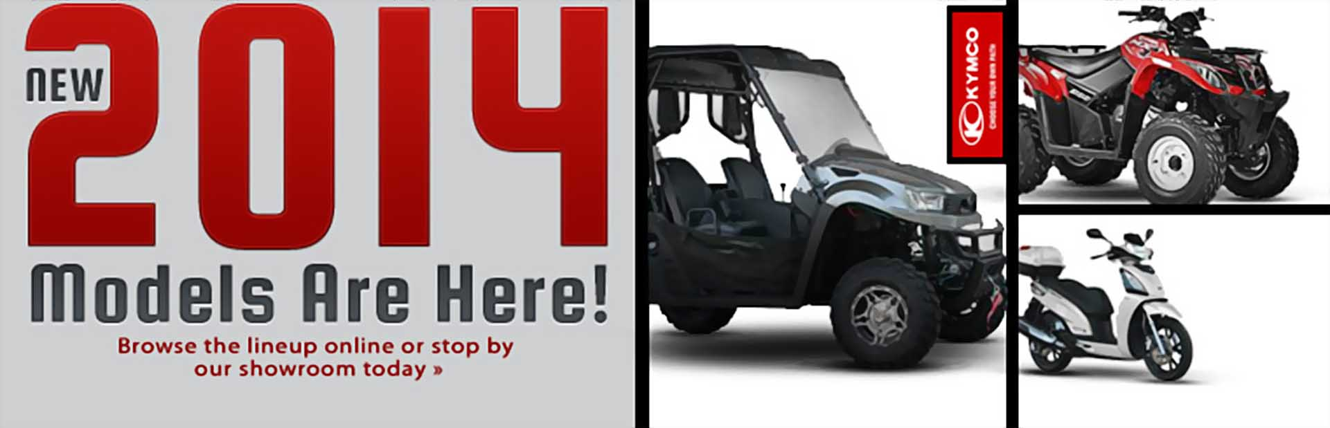 View the 2014 KYMCO lineup.