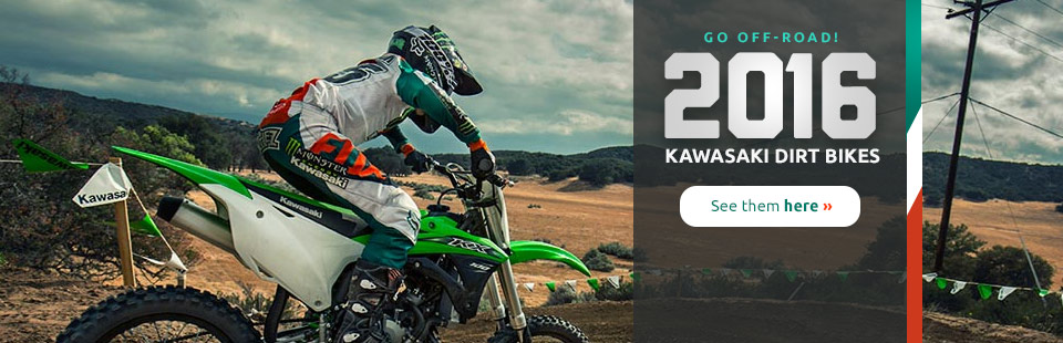 2016 Kawasaki Dirt Bikes: Click here to view the models.