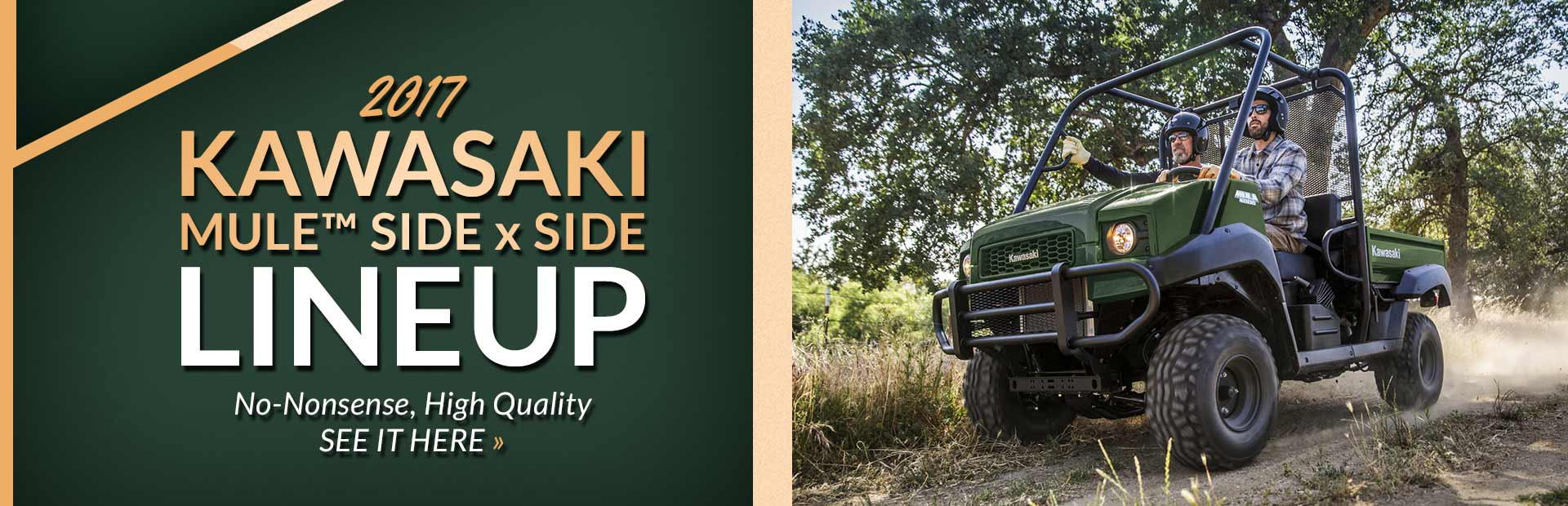 Click here to view the 2017 Kawasaki MULE™ side x side lineup.