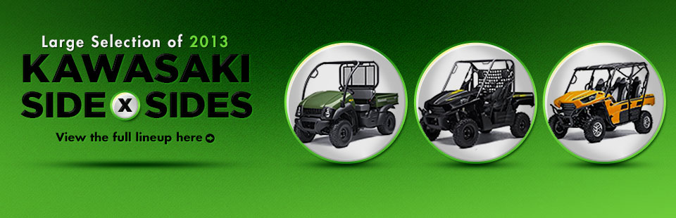 Click here to view the 2013 Kawasaki side x sides.