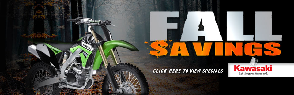 Fall Savings: Click here to view the specials from Kawasaki.