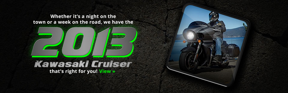 Click here to view the 2013 Kawasaki cruisers.