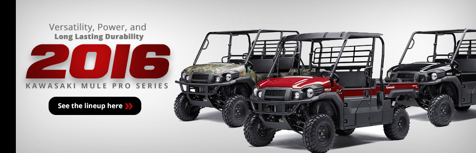 2016 Kawasaki Mule Pro Series: Click here to view the models.