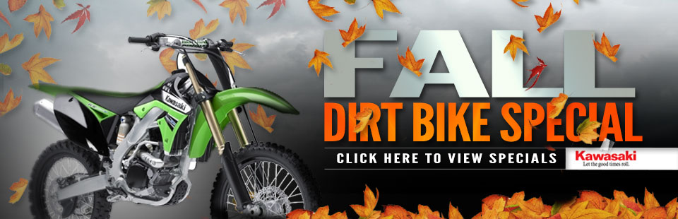 Fall Dirt Bike Special: Click here to view the specials.