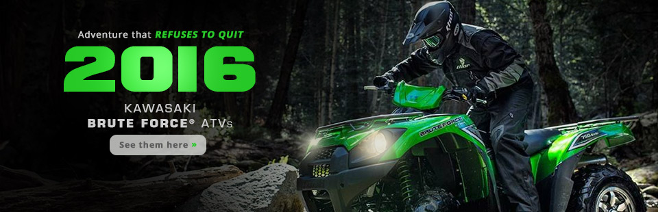 2016 Kawasaki Brute Force® ATVs: Click here to view the models.