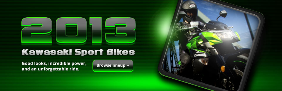 Click here to view the 2013 Kawasaki sport bikes.