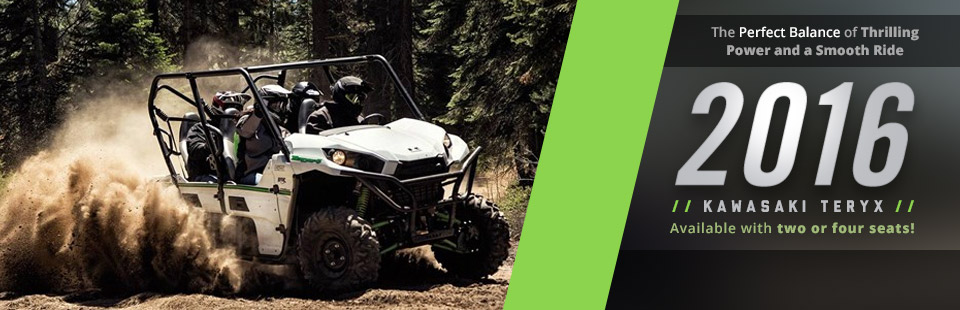 2016 Kawasaki Teryx Side x Sides: Click here to view the models.