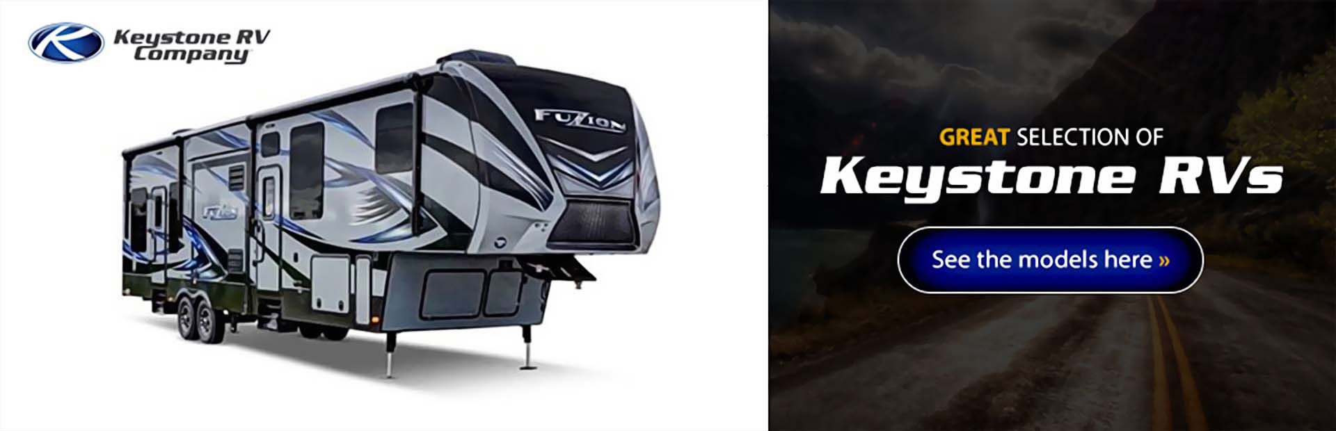 Keystone RVs: Click here to view the models.
