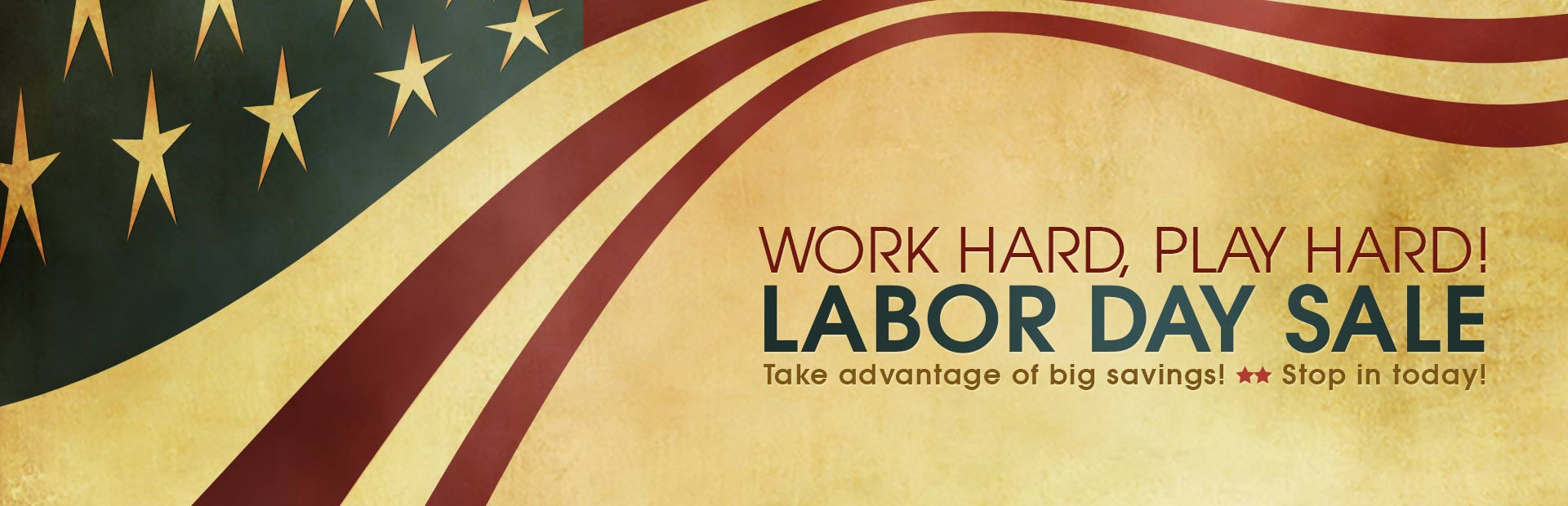 Take advantage of big savings during our Labor Day Sale! Stop in today. Click here to shop.