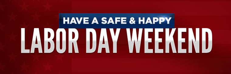 Image result for have a safe and fun filled labor day weekend
