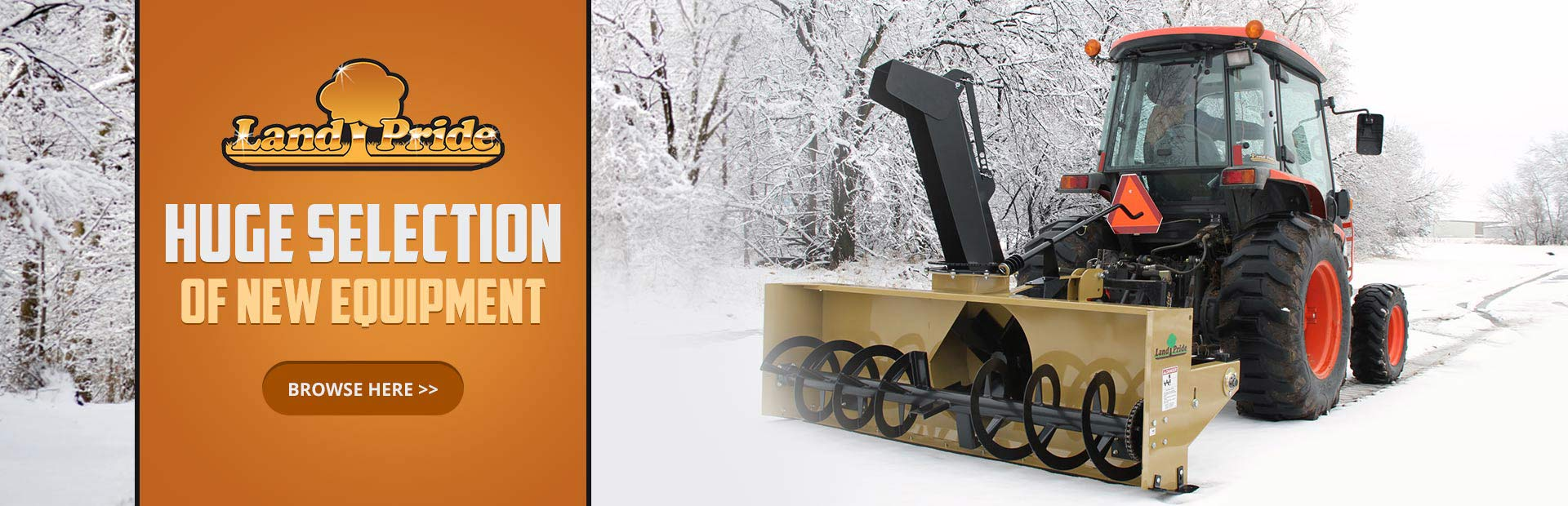 New Land Pride Equipment: Click here to view the models.