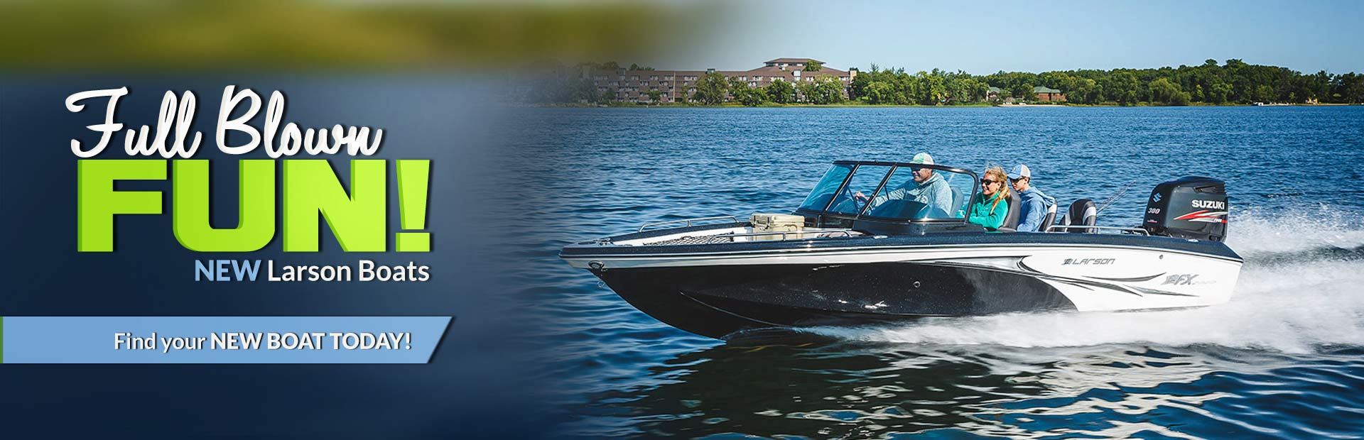 New Larson Boats: Click here to browse the models.
