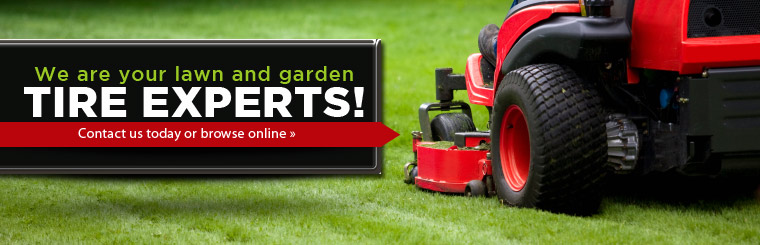 Click here to browse our selection of lawn and garden tires.