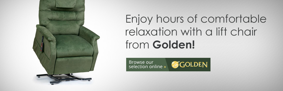 Enjoy hours of comfortable relaxation with a lift chair from Golden! Click here to browse our select