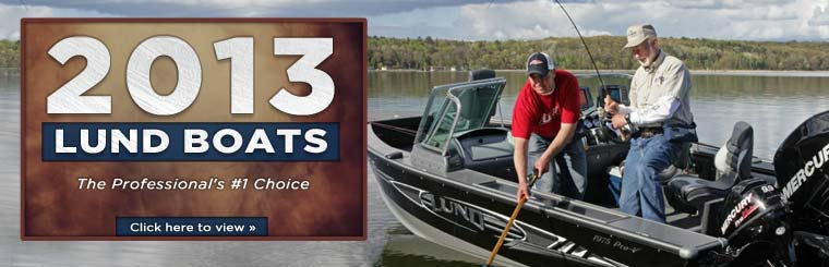 Click here to view the 2013 Lund boats.