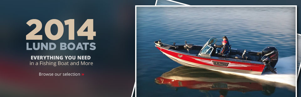 View the 2014 Lund boats.