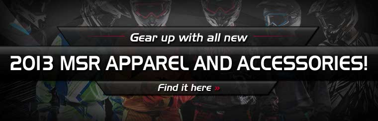 Click here to browse the 2013 MSR apparel and accessories.