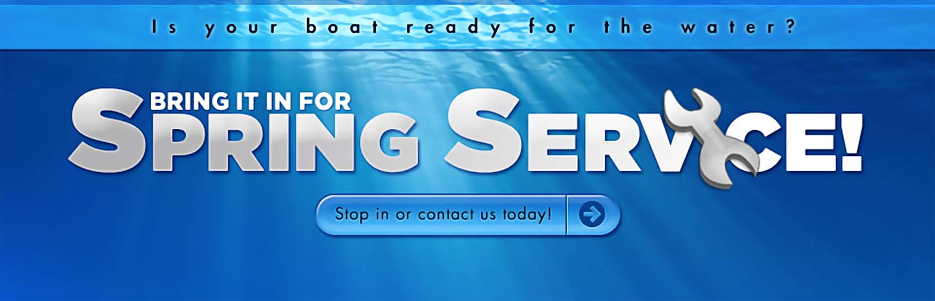 Bring your boat in for spring service! Click here for a list of services.