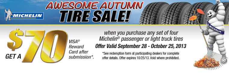 Michelin® Awesome Autumn Tire Sale: Contact us for details.