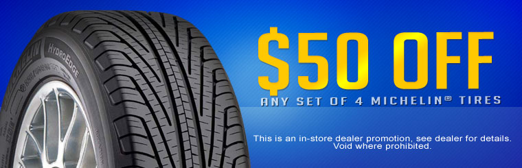 Get $50 off any set of four new Michelin® tires! Click here for the coupon.