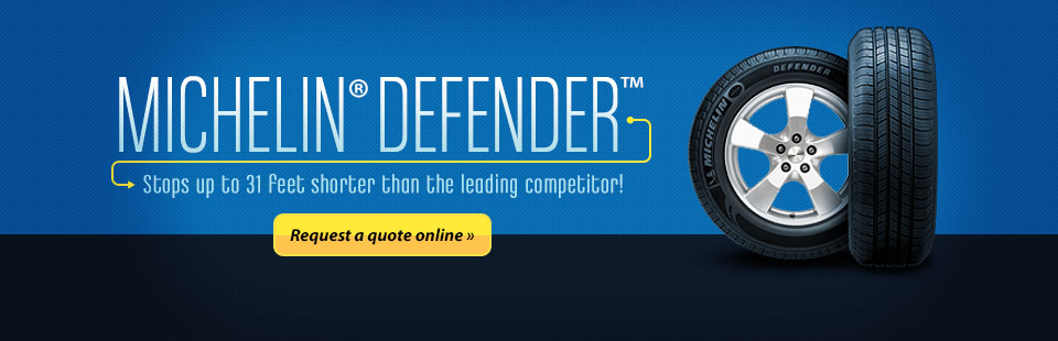 Click here to request a quote on the Michelin® Defender™.
