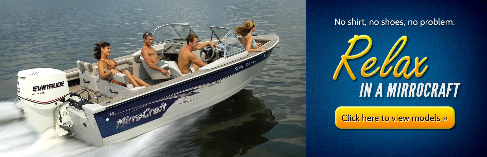 Click here to view MirroCraft boats.