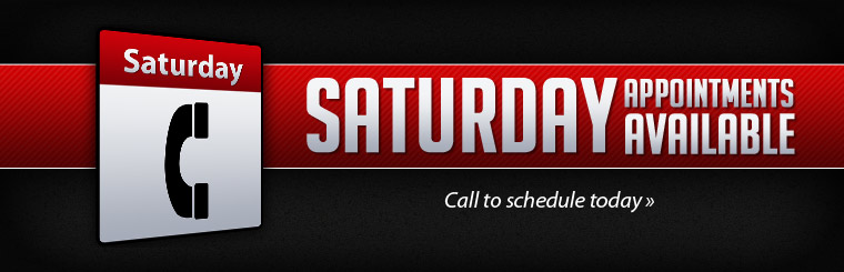 Saturday appointments are available! Call to schedule yours today.