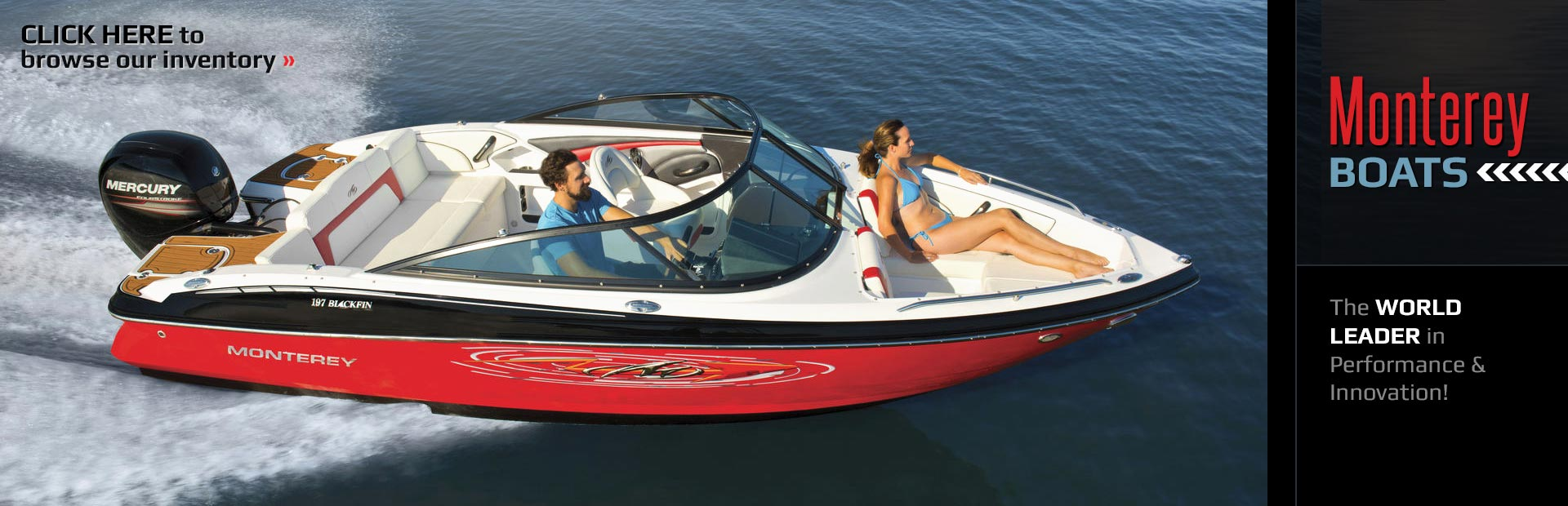 Monterey Boats: Click here to browse our inventory.