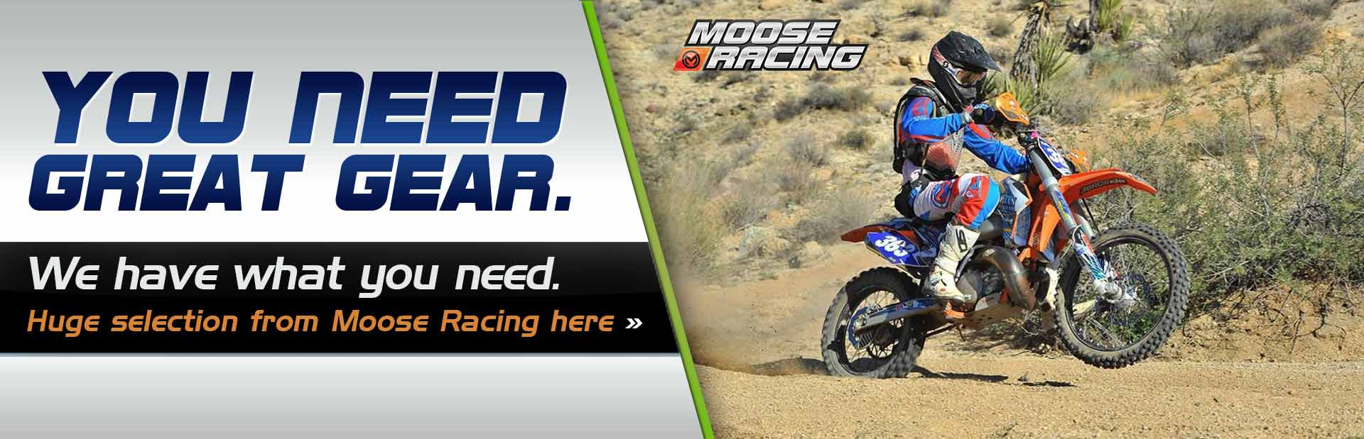 Click here to view Moose Racing gear.