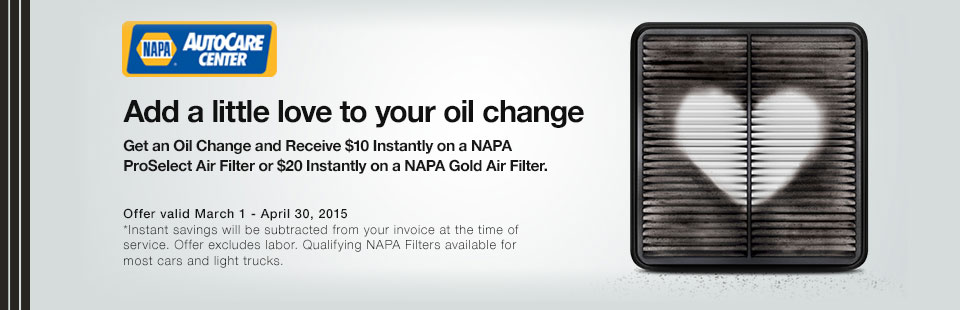 Get an oil change and save on a NAPA ProSelect or Gold Air filter! Click here to contact us.