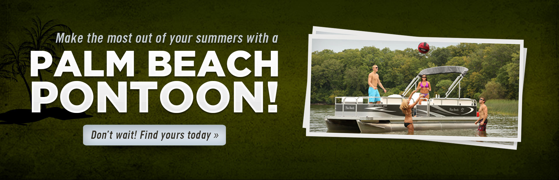Click here to browse our selection of Palm Beach pontoons and make the most out of your summer!