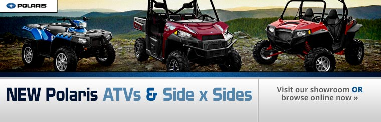 Click here to view the new New Polaris ATVs and side x sides.