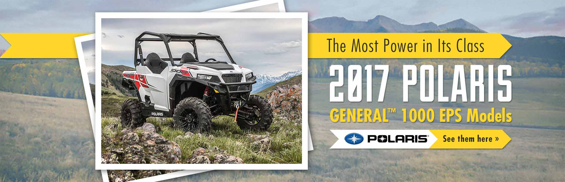 2017 Polaris GENERAL™ 1000 EPS Models: Click here to view our selection.
