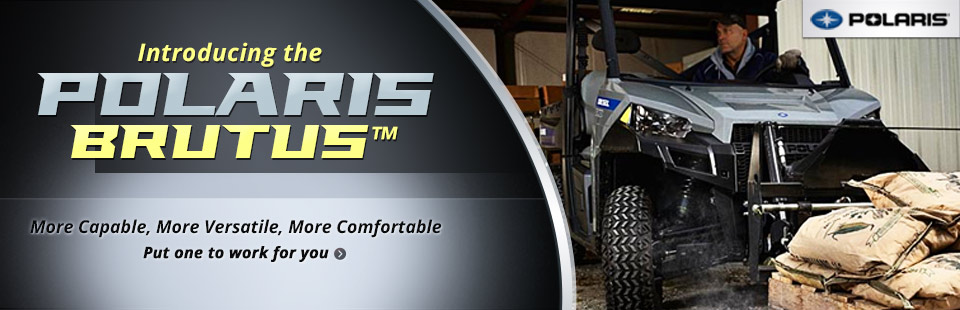 Click here to view the new Polaris BRUTUS™.